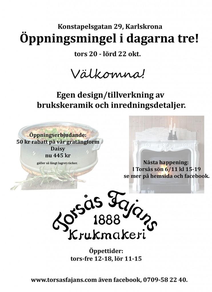 Torsås Fajans krukmakeri har öppningsmingel i dagarna tre, Konstapelsgatan 29, datumen är 20-22 oktober.